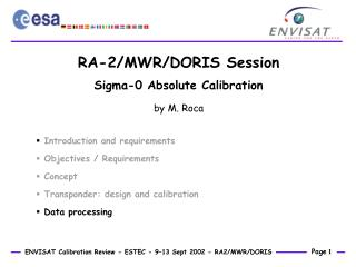RA-2/MWR/DORIS Session Sigma-0 Absolute Calibration by M. Roca