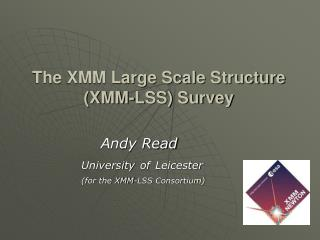 The XMM Large Scale Structure (XMM-LSS) Survey