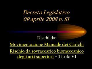 Decreto Legislativo 09 aprile 2008 n. 81