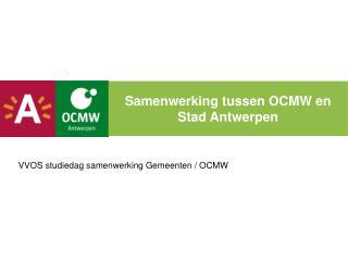Samenwerking tussen OCMW en Stad Antwerpen