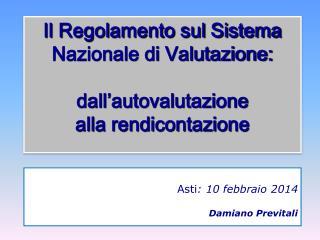 Asti : 10  febbraio  2014 Damiano  Previtali