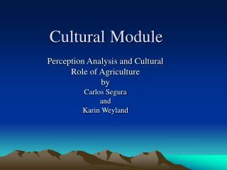 Cultural M odule