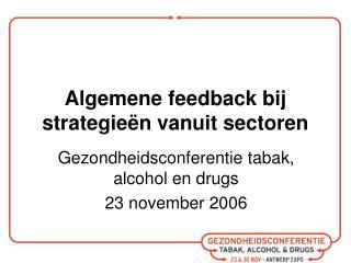Algemene feedback bij strategieën vanuit sectoren