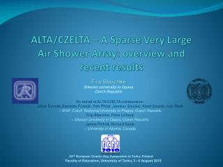ALTA/CZELTA – A Sparse Very Large Air Shower Array: overview and recent results