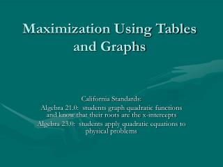 Maximization Using Tables and Graphs