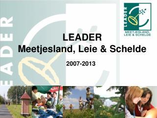 LEADER  Meetjesland, Leie & Schelde