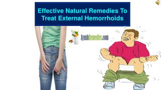 Effective Natural Remedies To Treat External Hemorrhoids