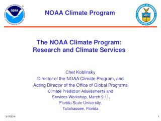 The NOAA Climate Program:  Research and Climate Services