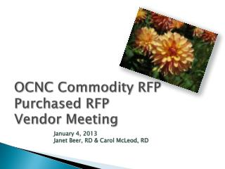 OCNC Commodity RFP Purchased RFP Vendor Meeting