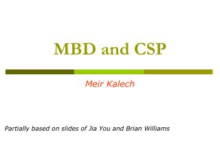 MBD and CSP