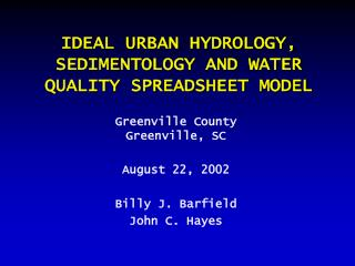 IDEAL URBAN HYDROLOGY, SEDIMENTOLOGY AND WATER QUALITY SPREADSHEET MODEL