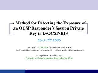 A Method for Detecting the Exposure of an OCSP Responder ' s Session Private  Key in D-OCSP-KIS