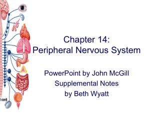 Chapter 14:   Peripheral Nervous System