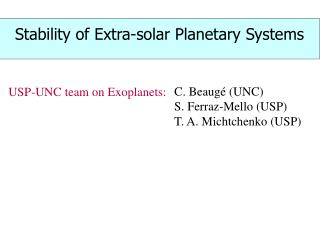 Stability of Extra-solar Planetary Systems