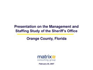 Presentation on the Management and Staffing Study of the Sheriff's Office