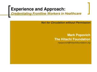 Experience and Approach:  Credentialing Frontline Workers in Healthcare