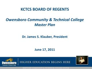 KCTCS BOARD OF REGENTS Owensboro Community & Technical College Master Plan