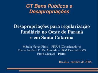 GT Bens Públicos e Desapropriações