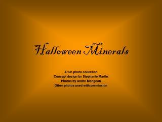 Halloween Minerals