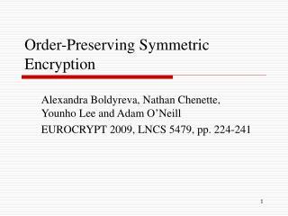 Order-Preserving Symmetric Encryption