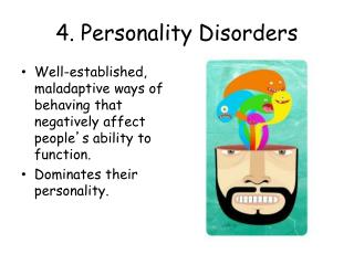 4. Personality Disorders