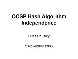 OCSP Hash Algorithm Independence