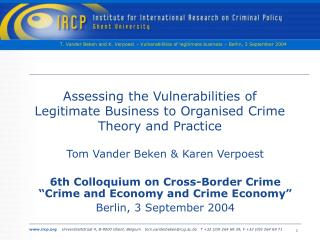 Assessing the Vulnerabilities of Legitimate Business to Organised Crime Theory and Practice