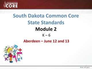 South Dakota Common Core State Standards Module 2