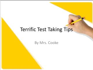 Terrific Test Taking Tips