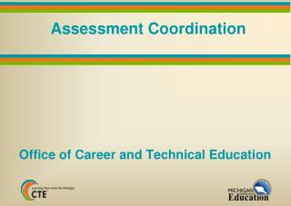 Assessment Coordination