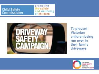 To prevent Victorian children being run over in their family driveways