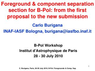Foreground & component separation section for B-Pol: from the first proposal to the new submission