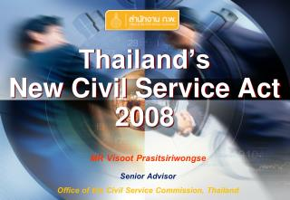 Thailand's  New Civil Service Act 2008