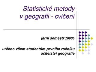 Statistické metody vgeografii - cvičení