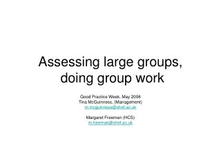 Assessing large groups,  doing group work