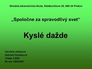 Stredná zdravotnícka škola, Sládkovičova 36, 080 24 Prešov