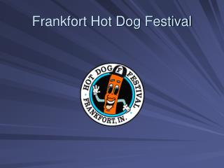 Frankfort Hot Dog Festival