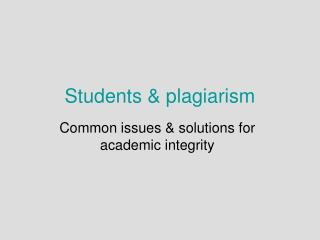 Students & plagiarism
