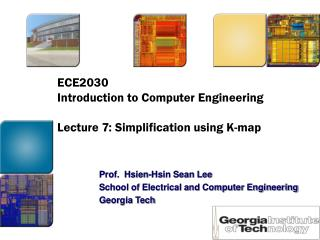 ECE2030  Introduction to Computer Engineering  Lecture 7: Simplification using K-map