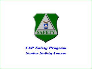 CAP Safety Program Senior Safety Course