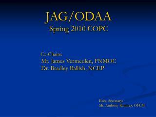JAG/ODAA Spring 2010 COPC