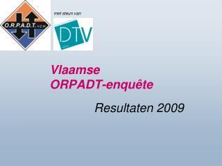 Vlaamse  ORPADT -enquête