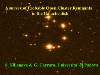 A survey of Probable Open Cluster Remnants                          in the Galactic disk