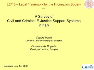 LEFIS – Legal Framework for the Information Society ---  A Survey of