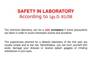 SAFETY IN LABORATORY According to Lgs.D. 81/08