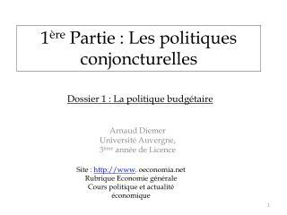 1 ère  Partie : Les politiques conjoncturelles