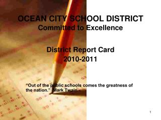OCEAN CITY SCHOOL DISTRICT Committed to Excellence