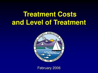 Treatment Costs  and Level of Treatment