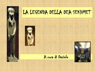 LA LEGENDA DELLA DEA SEKHMET