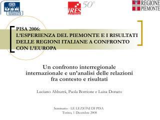 Un confronto interregionale internazionale e un'analisi delle relazioni fra contesto e risultati
